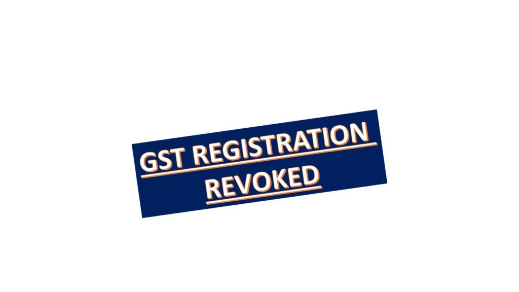 Re-activation of cancelled GST registration