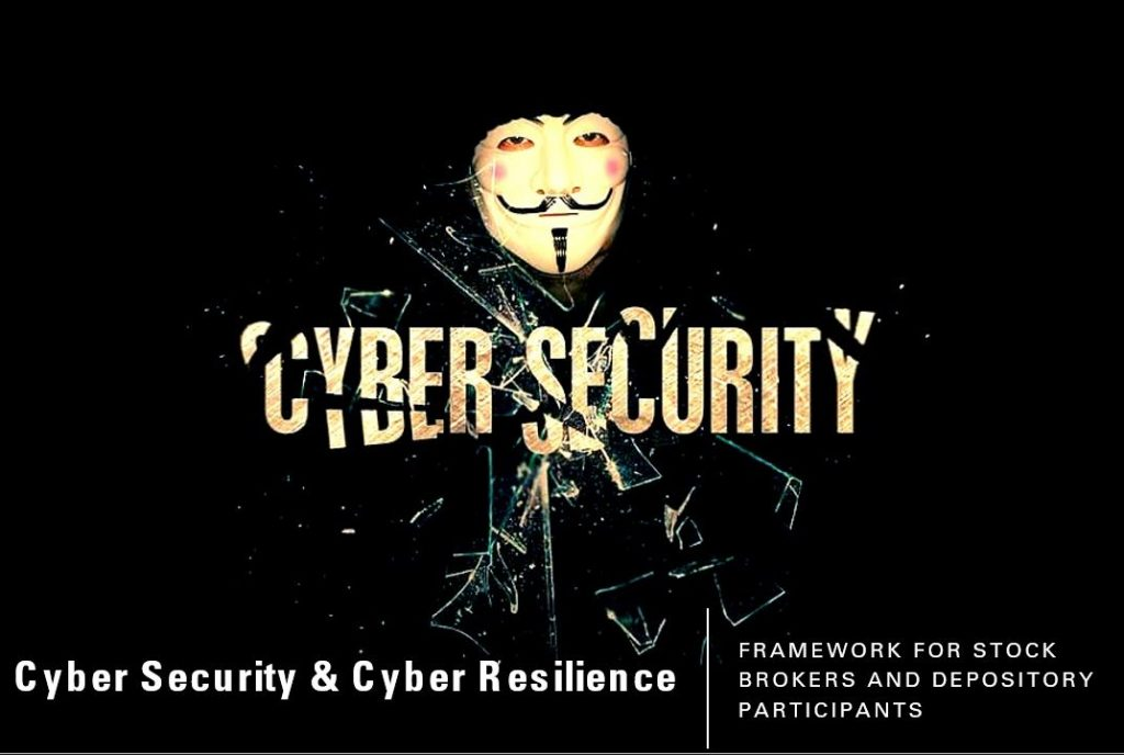 Cyber Security & Cyber Resilience framework for Stock Brokers and Depository Participants
