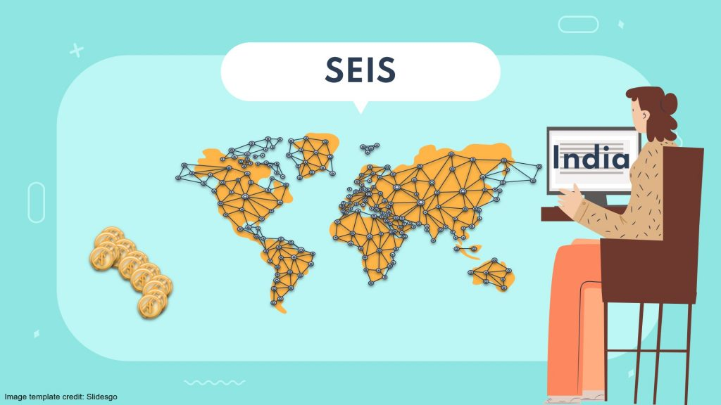 SERVICE EXPORT FROM INDIA SCHEME – SEIS